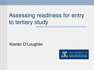 Assessing readiness for entry to tertiary study