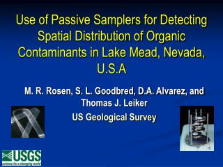 Use of Passive Samplers for Detecting Spatial Distribution of Organic Contaminants in Lake Mead, Nevada, U.S.A