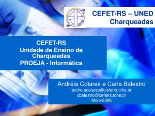 CEFET/RS – UNED Charqueadas