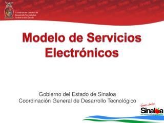 Gobierno del Estado de  Sinaloa Coordinación General de Desarrollo Tecnológico