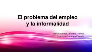 El problema del empleo  y la informalidad