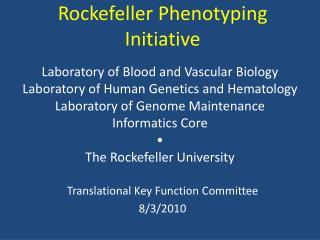 Rockefeller Phenotyping Initiative