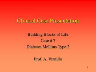 Clinical Case Presentation