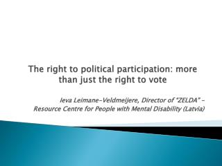 The right to political participation: more than just the right to vote