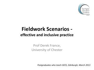 Fieldwork Scenarios  - effective  and inclusive  practice
