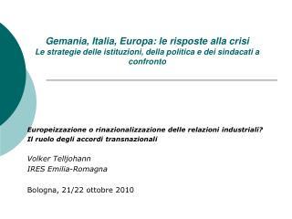 Europeizzazione o rinazionalizzazione delle relazioni industriali?