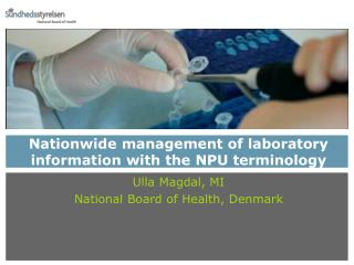 Nationwide management of laboratory information�with the�NPU terminology