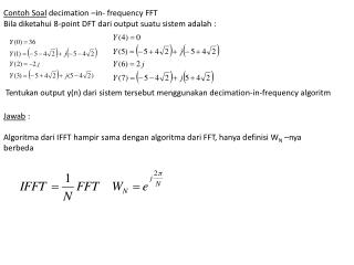 Contoh Soal  decimation –in- frequency FFT