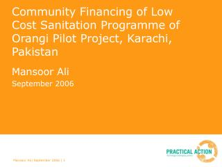 Community Financing of Low Cost Sanitation Programme of Orangi Pilot Project, Karachi, Pakistan