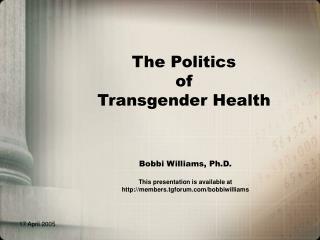 The Politics  of Transgender Health