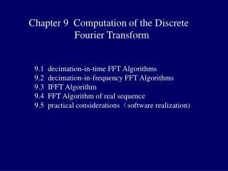 Chapter 9  Computation of the Discrete  Fourier Transform