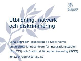 Utbildning, nätverk och diskriminering