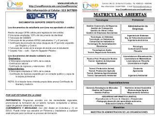 DOCUMENTOS SOPORTE CREDITO ICETEX Los documentos de estudiante son:(una vez aprobado el crédito)
