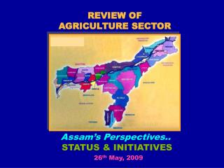 REVIEW OF  AGRICULTURE SECTOR