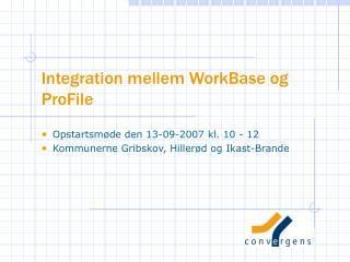 Integration mellem WorkBase og ProFile
