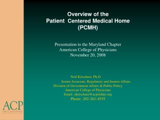 Overview of the  Patient  Centered Medical Home PCMH