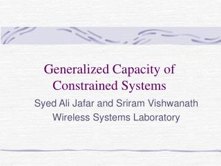 Generalized Capacity of Constrained Systems