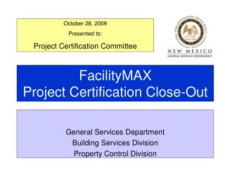 FacilityMAX Project Certification Close-Out