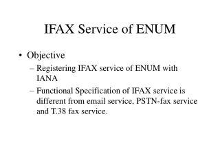 IFAX Service of ENUM