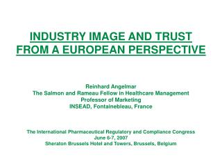 INDUSTRY IMAGE AND TRUST FROM A EUROPEAN PERSPECTIVE