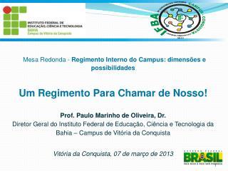 Prof. Paulo Marinho de Oliveira, Dr.