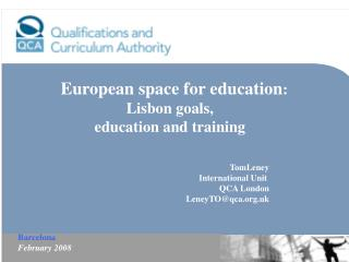 European space for education :  Lisbon goals,  education and training