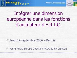 Intégrer une dimension européenne dans les fonctions d'animateur d'E.R.I.C.
