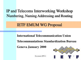 International Telecommunication Union Telecommuniations Standardization Bureau Geneva January 2000