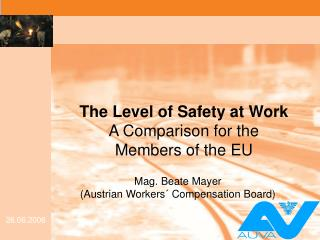 Mag. Beate Mayer  (Austrian Workers´ Compensation Board)