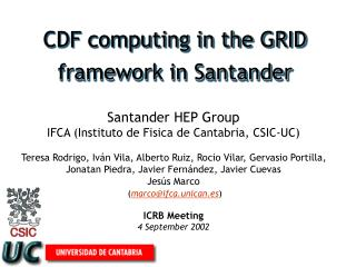 CDF computing in the GRID framework in Santander