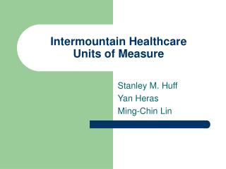 Intermountain Healthcare Units of Measure