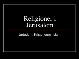 Religioner i Jerusalem