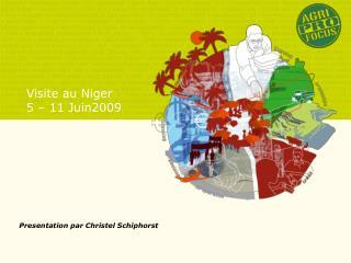 Visite au Niger 5 – 11 Juin2009