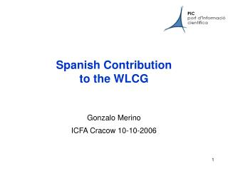 Spanish Contribution  to the WLCG