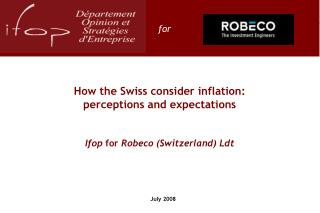 How the Swiss consider inflation: perceptions and expectations Ifop  for  Robeco (Switzerland) Ldt