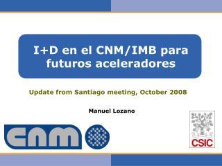 I+D en el CNM/IMB para futuros aceleradores