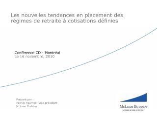 Les nouvelles tendances en placement des régimes de retraite  à cotisations définies