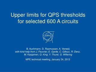 Upper limits for QPS thresholds  for selected 600 A circuits