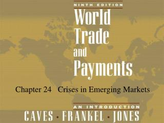 Chapter 24   Crises in Emerging Markets