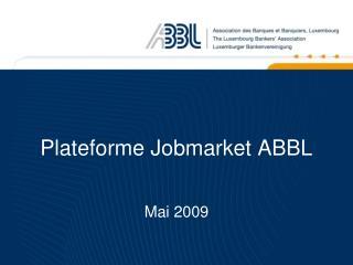 Plateforme Jobmarket ABBL