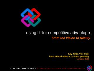 Kay Janis, Vice Chair  International Alliance for Interoperability October 2000