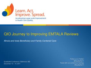 QIO Journey to Improving EMTALA Reviews