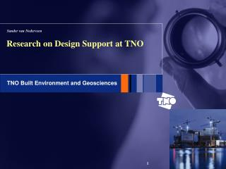 Research on Design Support at TNO