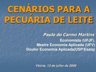 CENÁRIOS PARA A PECUÁRIA DE LEITE