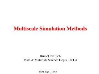 Multiscale Simulation Methods