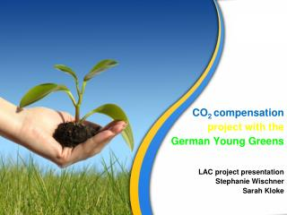 CO 2 compensation project with the German Young Greens
