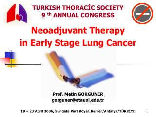 TURKISH THORACİC SOCIETY  9  th  ANNUAL CONGRESS