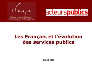 Les Français et l'évolution des services publics