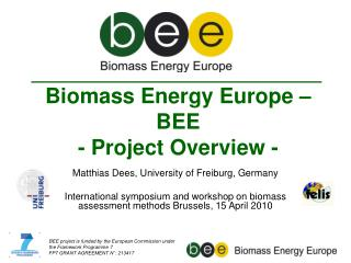 Biomass Energy Europe � BEE - Project Overview -
