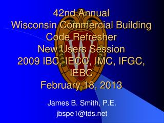 James B. Smith, P.E. jbspe1@tds
